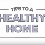 Tips to a healthy home